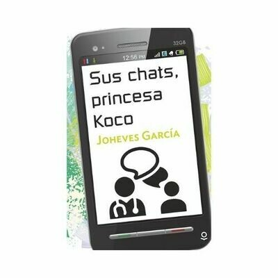 Sus Chats, Princesa Koco. Joheves Garcia. Loqueleo. Santillana