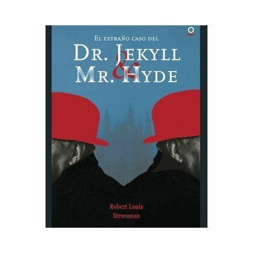 El Extraño Caso del Dr. Jekyll. Robert Stevenson. Loqueleo - Santillana