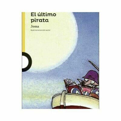 El Ultimo Pirata. Joma. Loqueleo - Santillana