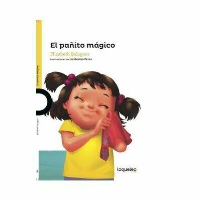 El Pañito Magico. Elizabeth Balaguer. Loqueleo - Santillana