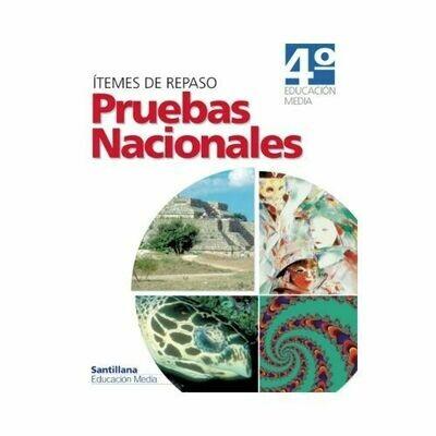 Pruebas Nacionales 4to (6to Secundaria). Educacion Media. Santillana