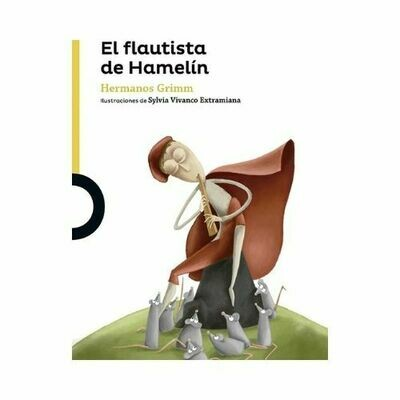 El Flautista de Hamelin. Jacob y Wilhelm Grimm. Loqueleo - Santillana