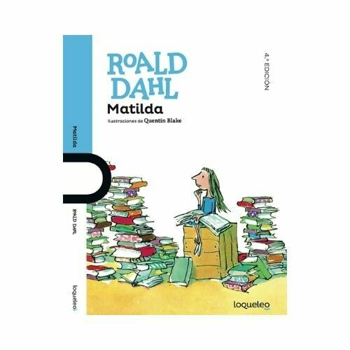 Matilda Roald Dahl. Loqueleo - Santillana
