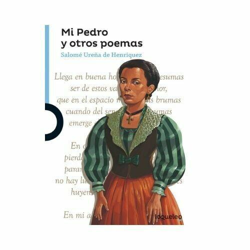 Mi Pedro y Otros Poemas. Salome Ureña. Loqueleo - Santillana
