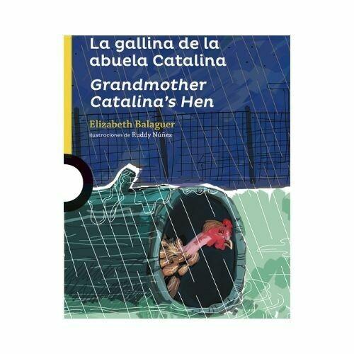 La Gallina de la Abuela Catalina. Elizabeth Balaguer. Loqueleo - Santillana