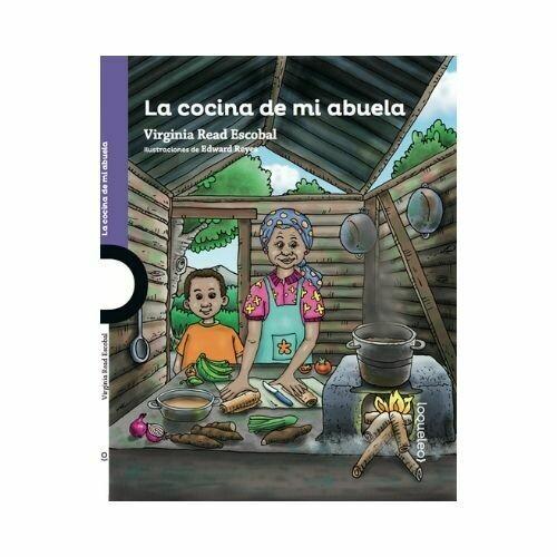 La Cocina de mi Abuela. Virginia Read Escobal. Loqueleo - Santillana