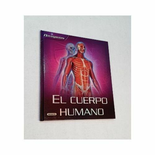 El Cuerpo Humano. Coleccion Navegantes