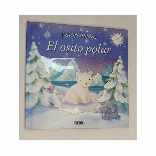 El Osito Polar. Felices Sueños