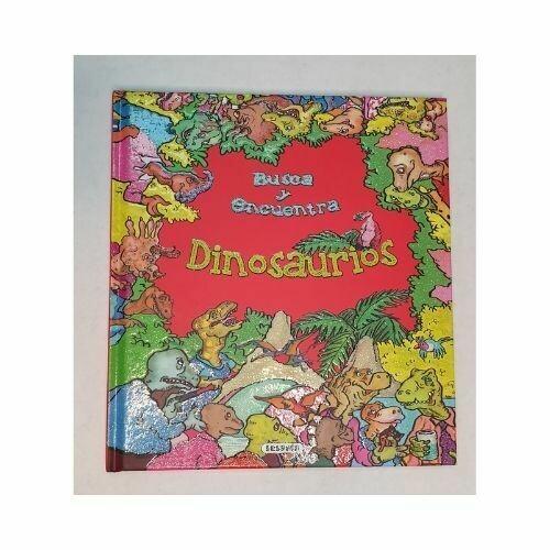 Dinosaurios. Coleccion Busca y Encuentra. Susaeta
