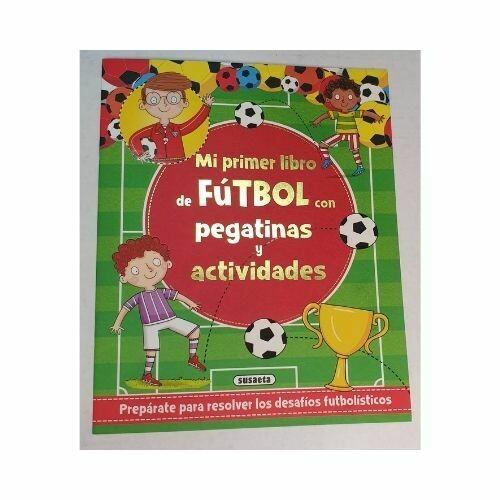 Mi Primer Libro de Futbol. Pegatinas y Actividades
