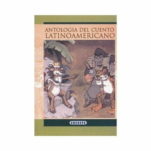 Antologia del Cuento Latinoamericano. Susaeta