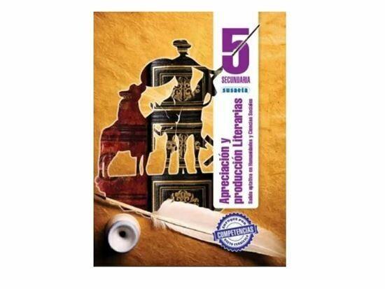 Apreciacion y Produccion Literaria 5. Secundaria. Susaeta