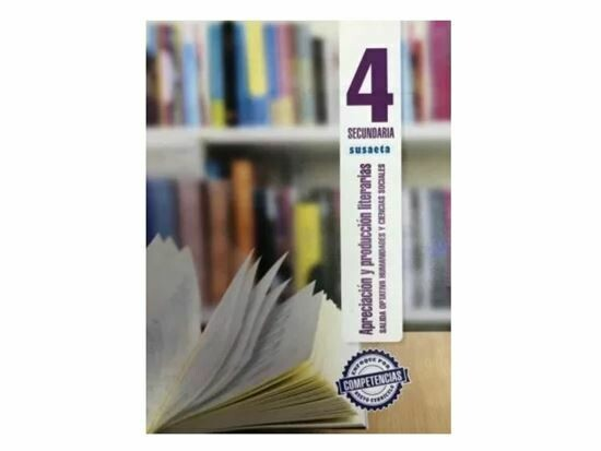 Apreciacion y Produccion Literaria 4. Secundaria. Susaeta