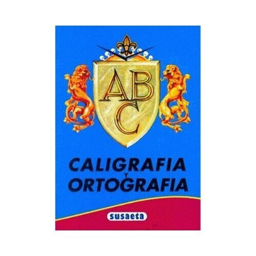 Caligrafia y Ortografia A B C. Secundaria (Azul). Susaeta