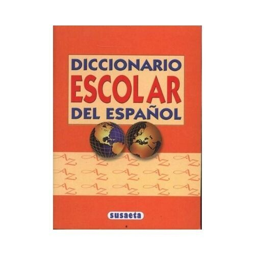 Diccionario Escolar del Español. Susaeta