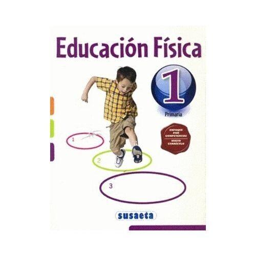 Educacion Fisica 1. Primaria. Susaeta