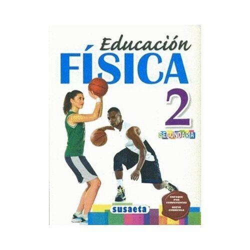 Educacion Fisica 2. Secundaria. Susaeta