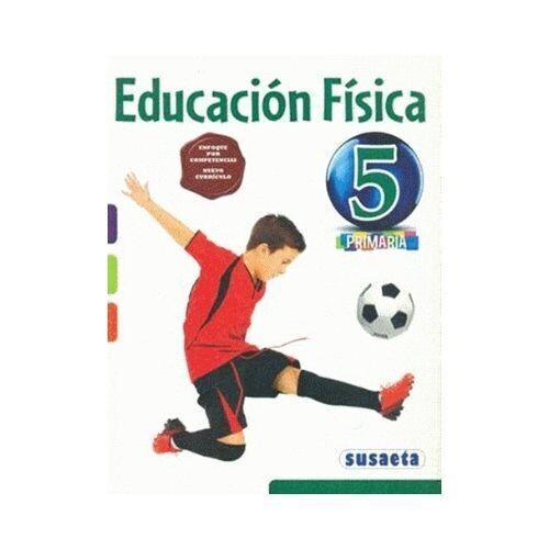 Educacion Fisica 5. Primaria. Susaeta