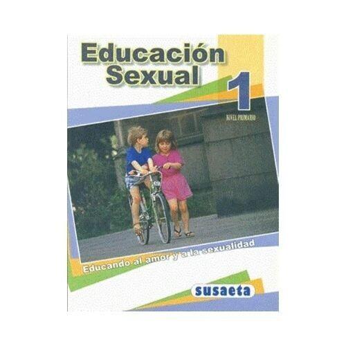 Educacion Sexual 1. Primaria. Susaeta