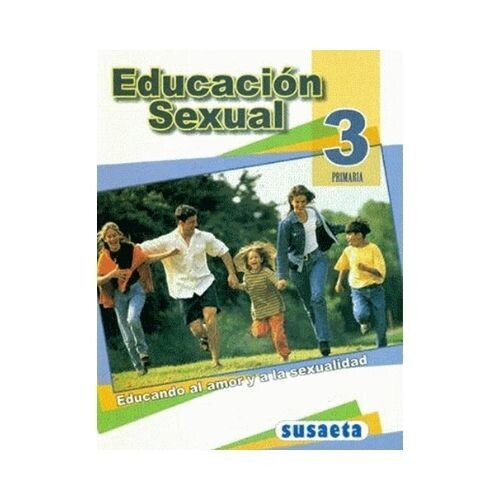 Educacion Sexual 3. Primaria. Susaeta