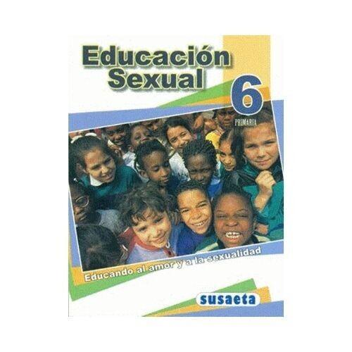 Educacion Sexual 6. Primaria. Susaeta