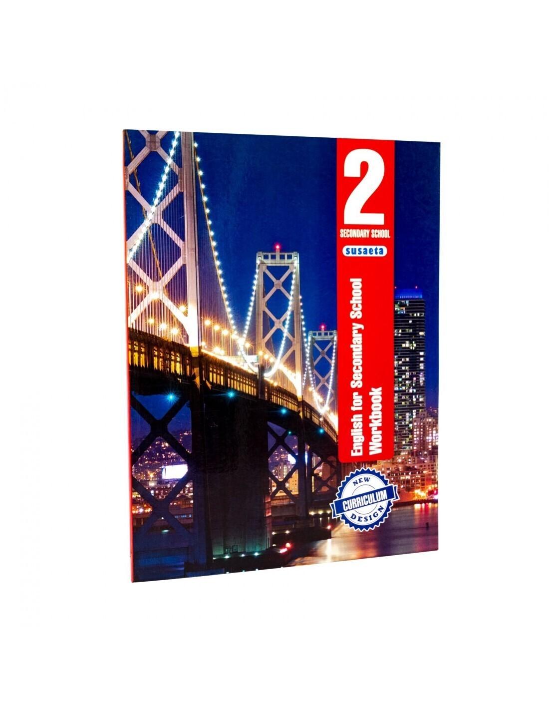 English for Secondary 2 - Workbook. Susaeta