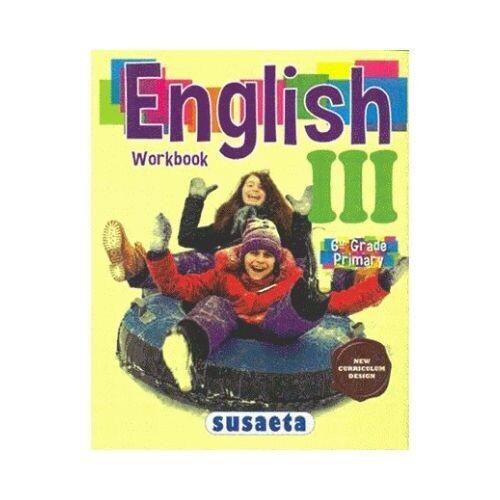 English III (6th Grade) - Workbook. Susaeta