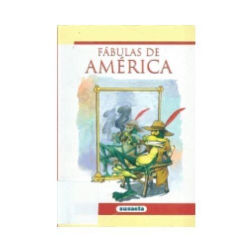 Fabulas de America. Susaeta
