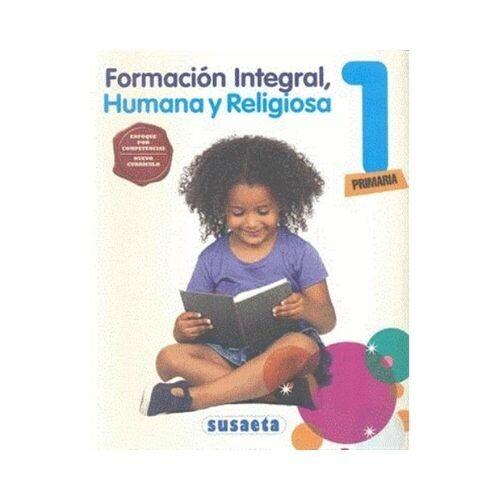 Formacion Integral, Humana y Religiosa 1. Primaria. Susaeta