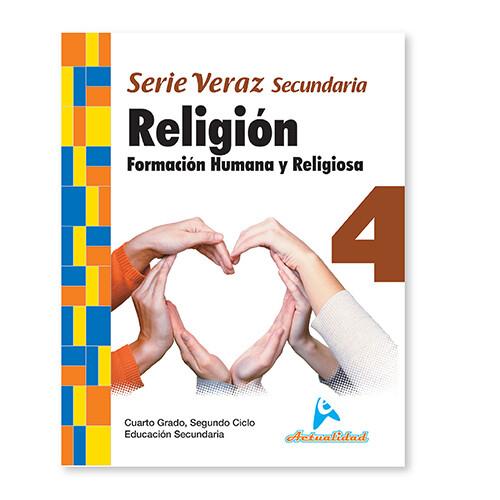 Formacion Humana y Religiosa 4. Serie Veraz. Secundaria. Actualidad
