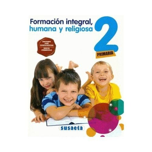 Formacion Integral, Humana y Religiosa 2. Primaria. Susaeta