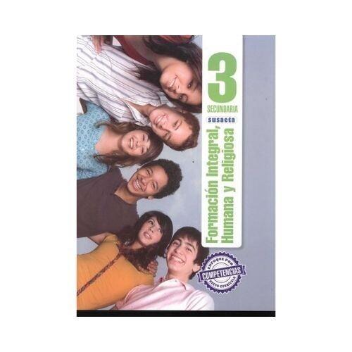 Formacion Integral, Humana y Religiosa 3. Secundaria. Susaeta