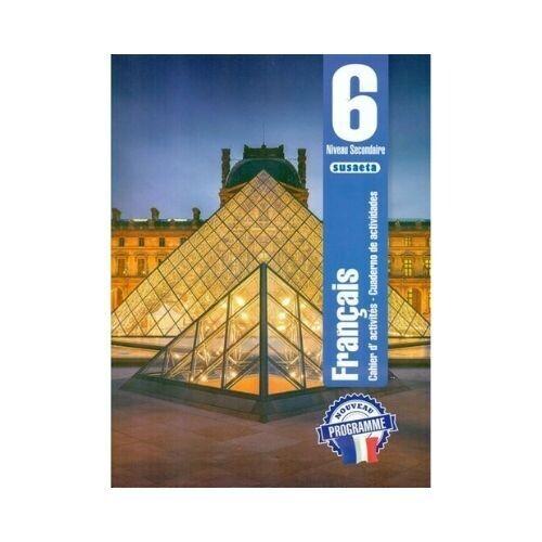 Francais (Frances) No. 6. Cuaderno de Actividades. Secundaria. Susaeta