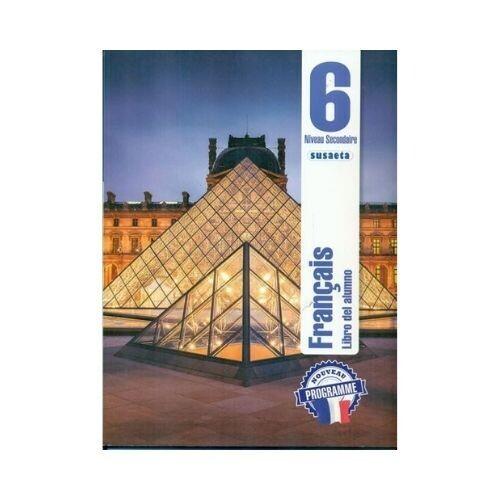 Francais (Frances) No. 6. Libro del Alumno. Secundaria. Susaeta