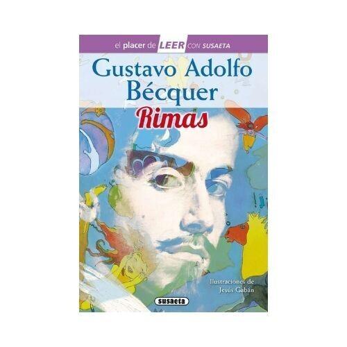 Rimas. Gustavo Adolfo Becquer (Leer con Susaeta)