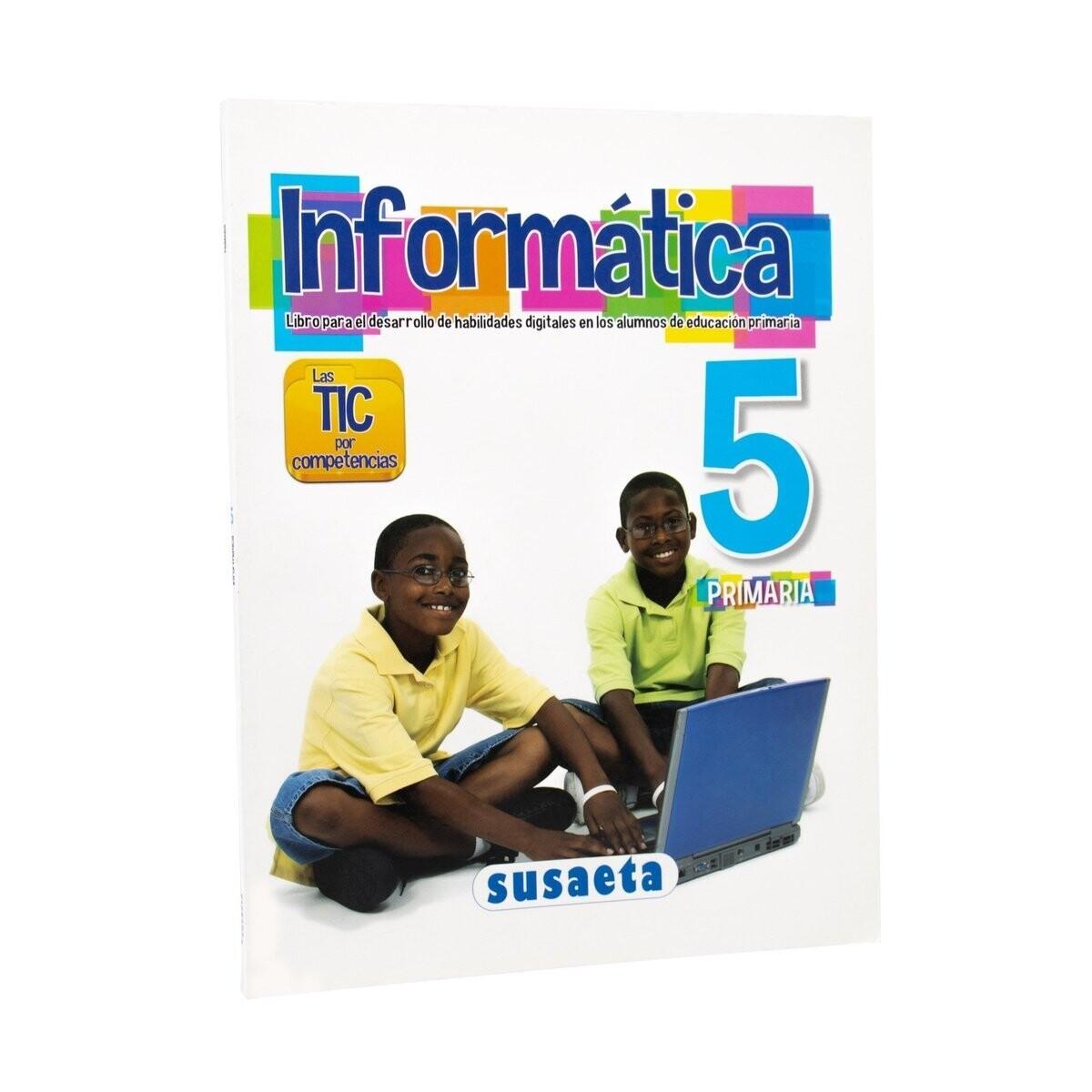 Informatica No. 5. Primaria. Susaeta