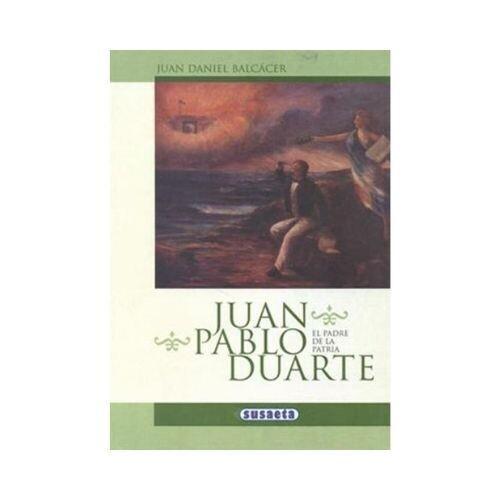 Juan Pablo Duarte (Leer con Susaeta)