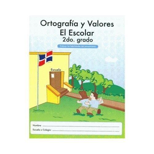 Ortografia y Valores El Escolar 2. Ediciones MB