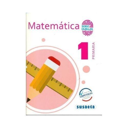 Matematica 1. Primaria. Serie Huellas. Susaeta