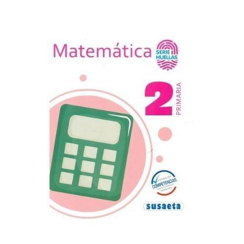 Matematica 2. Primaria. Serie Huellas. Susaeta