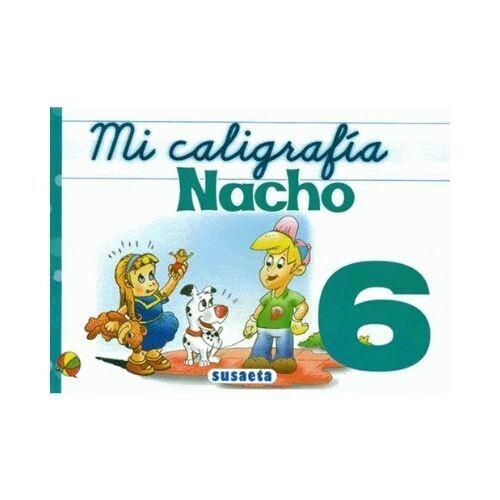 Mi Caligrafia Nacho No. 6. Susaeta