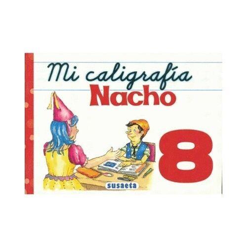 Mi Caligrafia Nacho No. 8. Susaeta