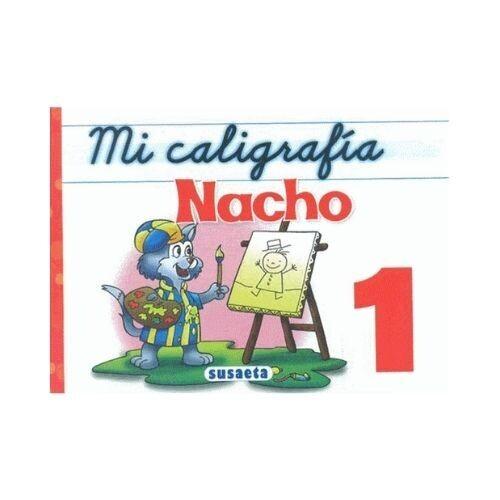 Mi Caligrafia Nacho No. 1. Susaeta