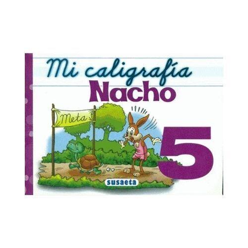 Mi Caligrafia Nacho No. 5. Susaeta