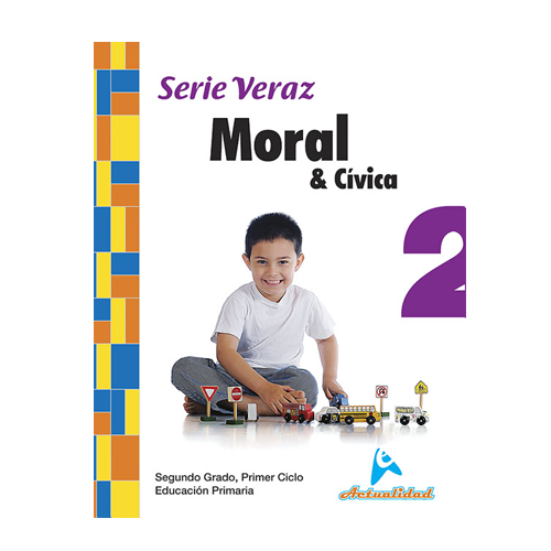 Moral y Civica 2. Serie Veraz. Primaria. Actualidad