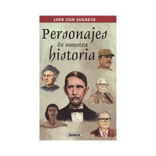 Personajes de Nuestra Historia (Leer con Susaeta)