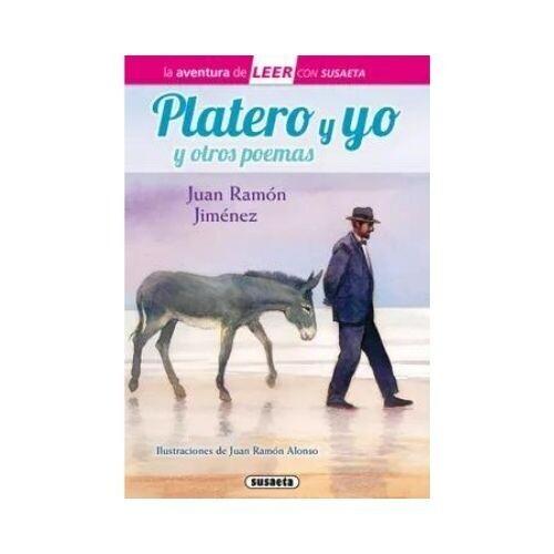 Platero y Yo y Otros Poemas (Leer con Susaeta)