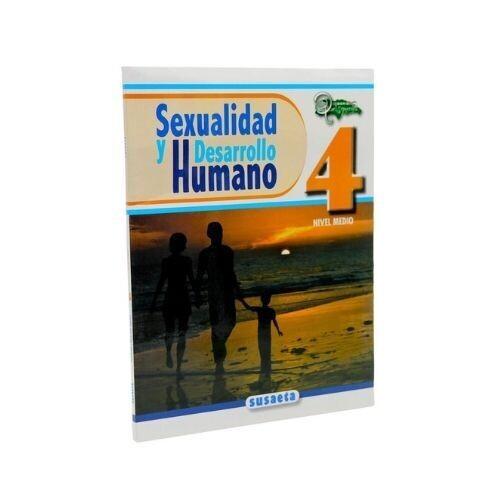 Sexualidad y Desarrollo Humano No. 04. Susaeta