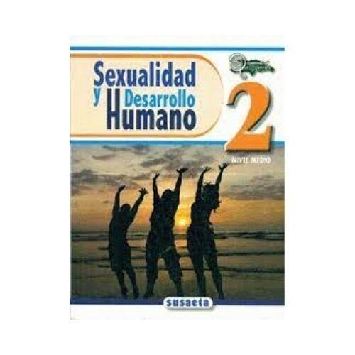Sexualidad y Desarrollo Humano No. 02. Susaeta