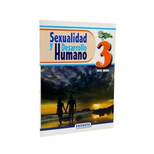 Sexualidad y Desarrollo Humano No. 03. Susaeta